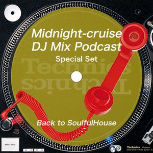Midnight-cruise Special Set - Back to SoulfulHouse