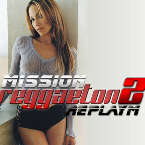MISSION REGGAETON 2 - Mixed LIVE by replayM