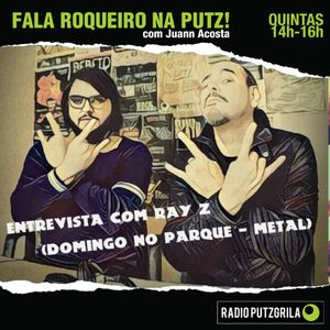 FRNP#17.2 - Entrevista com Ray Z (Domingo No Parque - Metal)