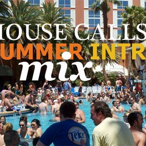 Doc Elliott - Summer Intro Mix (House Calls)