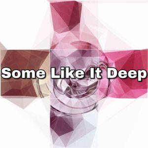 Some Like It Deep (Victoria) 2 Hr. Set