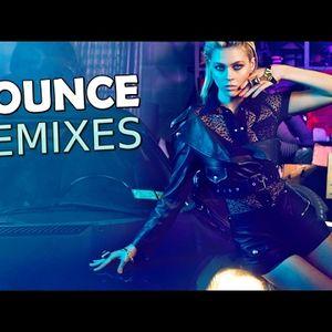 bounce remix 2017
