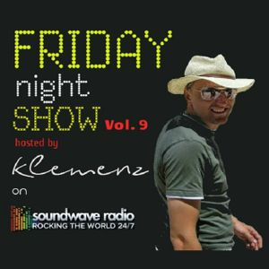 Friday Night Show Vol. 9 LIVE @ SOUNDWAVERADIO.net