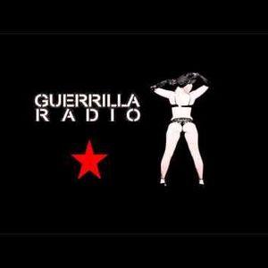Guerilla Radio - Episode 23