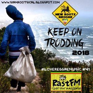 Keep On Trodding On - RastFM #LoveReggaeMusic Show 41 14/04