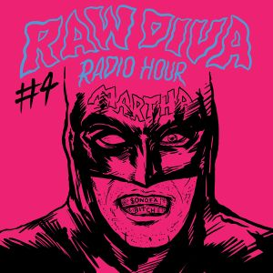 Raw Diva Radio Hour: Batman V Superman