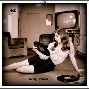 luK - In my house 8 - feb2014