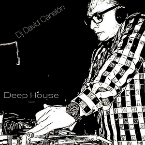 Set Deep House David Canelon Vol.10