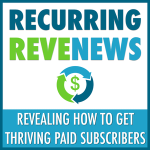 045 Advice on transforming your traditional business into a subscription, recurring payment laws, &