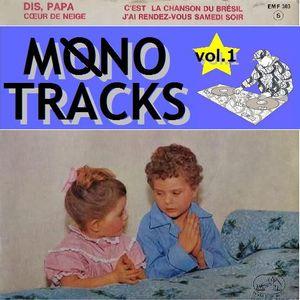 Mono Tracks Vol.1