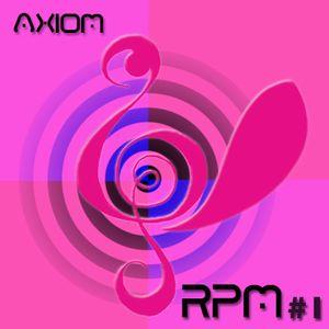 RPM #1: Axiom