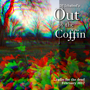 Out ov the Coffin: February 2017 Episode