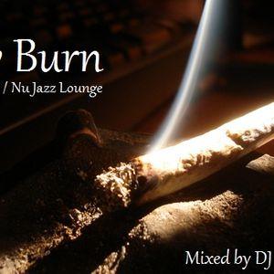 Slow Burn - Rare Grooves/Nu Jazz Lounge mix