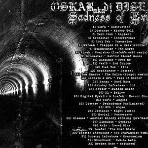 Oskar aka dj Disease - Sadness of evil mix