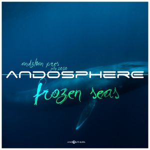 """ANDOSPHERE - """"frozen seas"""" (july 2010) by ANDZHAN"""