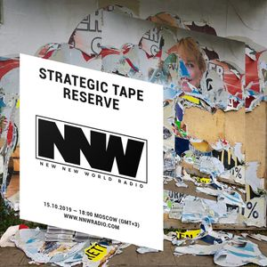 Strategic Tape Reserve - 15th October 2019