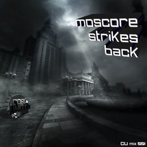 Core United Mix #01 - mixed by Moscore Strikes Back