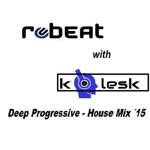 Robeat & Kolesk First Mix 2015