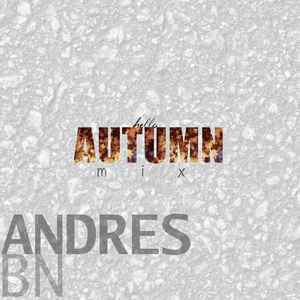 HELLO AUTUMN by Andres BN