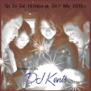 DJ KENTS - Go To The Hiroshima Trip Mix 2011th