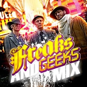 Freaks & Geeks - The Good The Bad Mix