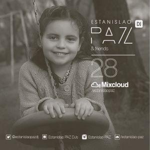 # 28 ESTANISLAO PAZ AND FRIENDS Guest Dj ARCHI SAUCO