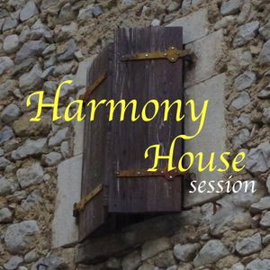 Harmony House session
