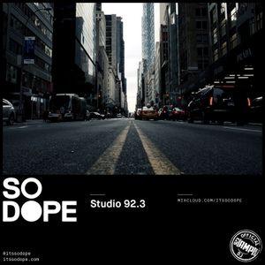 So Dope - Studio 923 (062417)