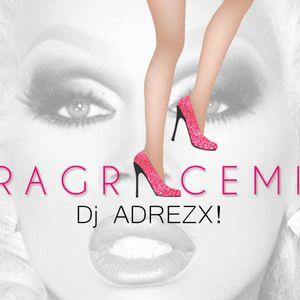 Dj ADREZX! - DRAG/RACEMIX
