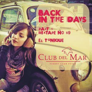 Back in the days-Part 1 - Club del Mar - radioshow