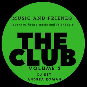 THE CLUB - VOLUME 2 - DJ SET ANDREA ROMANI