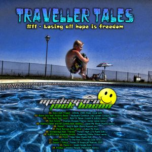 Jack Bacon - Traveller Tales #011: Losing all hope is freedom