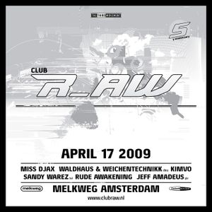 Rude Awakening @ Club r_AW (17-04-2009)