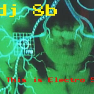 DJ 8b - 2016 21 - This Is Electro 5