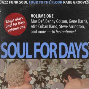 Soul for Days — volume one (Rogie mixtape, 2004)