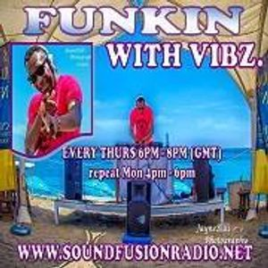 """Funkin With Vibz"" 