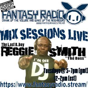 NEW SHOW: Mix Sessions Live With Reggie Smith - July 28 2020 www.fantasyradio.stream
