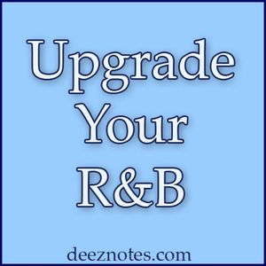DeezNotes - Upgrade Your R&B