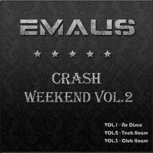 Emaus - Crash Weekend Vol.2