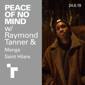 Peace of No Mind with Ray Tannor - 24 June 2019