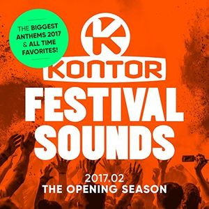 Kontor Festival Sounds 2017 - The Opening Season CD 2