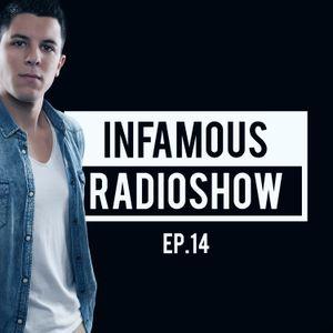 Infamous Radioshow By MENASSO EP.14