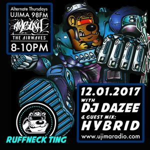 The Ruffneck Ting Takeover Show With Dj Dazee And Guest Mix Dj Hybrid 12th Jan 2017