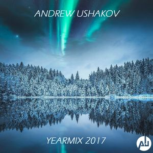 Andrew Ushakov - Yearmix 2017