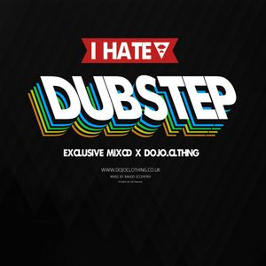 Bando Exxentrix - I Hate Dubstep