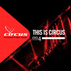 This is Circus 004 // Loco Fern // Tribal House & Tech House
