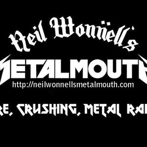 Neil Wonnell's Metalmouth 8-13-16