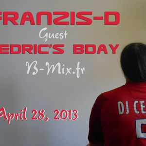 Franzis-D Guest Cedric's Bday @ B-Mix.fr (April 28, 2013)