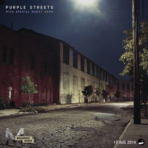13 Aug 2014 - Purple Streets (ft. Geng)