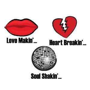 Love Makin'... Heart Breakin'... Soul Shakin'...